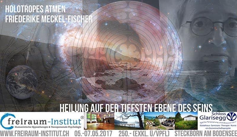 Holotropes Atmen – Workshop mit Dr. med. Friederike Meckel-Fischer & Jörg Fuhrmann Schloß-Glarisegg