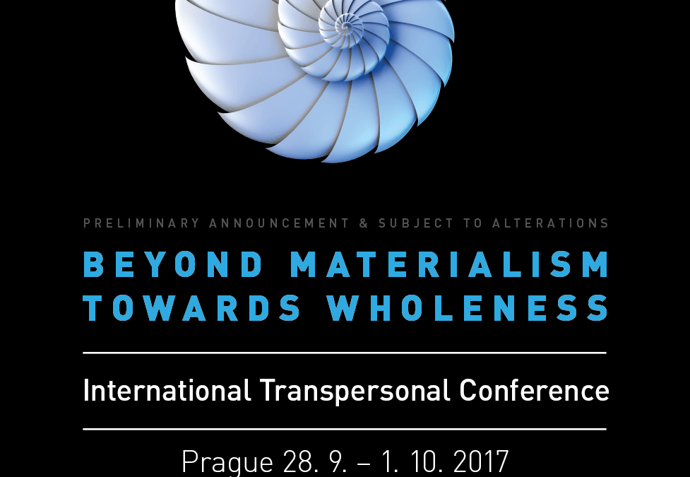 "International Transpersonal Conference ""BEYOND MATERIALISM – TOWARDS WHOLENESS"" by Stanislav Grof ITC-Prague"
