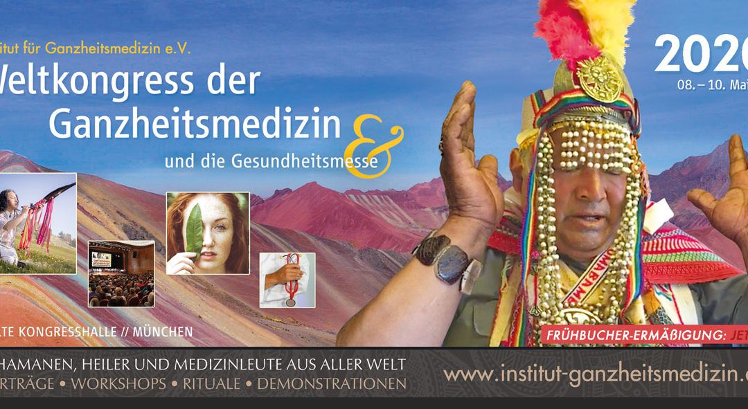 Weltkongress der Ganzheitsmedizin 2020 – alte Kongresshalle München u.a. mit Jörg Fuhrmann